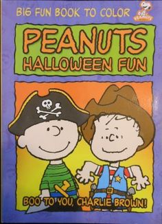 """Peanuts Halloween Fun Coloring Book """"Boo to You, Charlie Brown!"""" by Creative Edge. $3.92. 96 pgs. Peanuts Halloween themed 48x2-sided pages coloring book."""