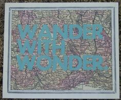 wall, decor, home, picture, map, wander, wonder, twisted j Map wall decor with Wander With Wonder quote. 12X10