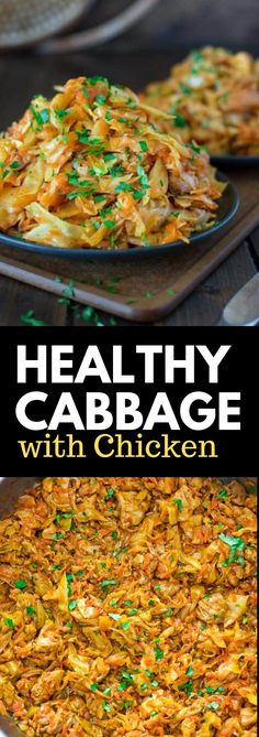 Delicious Healthy Cabbage with Chicken for Easy Dinner Recipes Cabbage Recipes, Chicken Recipes, Turkey Recipes, New Recipes, Healthy Recipes, Recipies, Veg Dishes, Delicious Dinner Recipes, One Pot Meals