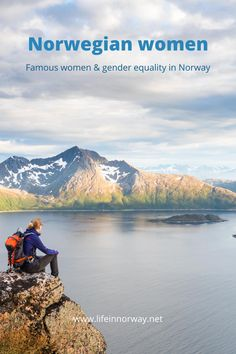 A female hiker in Norway. Famous women from Norway.
