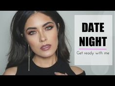Date Night Get Ready With Me | Morphe 35O tutorial | Melissa Alatorre - YouTube