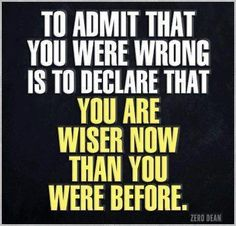 To admit that...