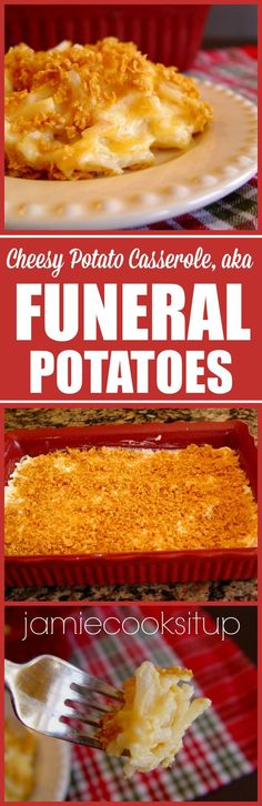 Cheesy Potato Casserole or Funeral Potatoes from Jamie Cooks It Up!