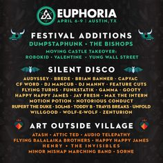 Euphoria Music Festival Adds 30+ Artists to an Already Stacked Line Up (Update) Euphoria Music Festival has revealed its lineup-by-day for the sixth annual event on April 6 – 9, 2017, taking place at the Carson Creek Ranch in Austin, Texas. Euphoria Music Festival announced a mind numbing line up earlier this year with a promise of more artists TBA. They weren't kidding...