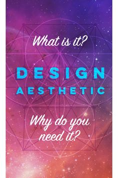 """Aesthetics is a study of the mind and how our brains interpret something as being beautiful or ugly. It is crucial for design because our first interaction with almost anything is based on how it looks. Judging books by their covers — we all do it. A """"design aesthetic"""", therefore, is a style."""