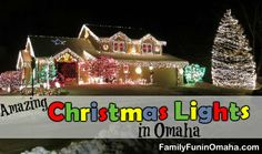 Amazing Christmas Lights in Omaha with Interactive Map | Family Fun in Omaha