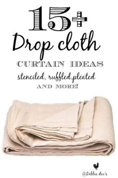 15+Drop cloth curtain ideas, stenciled, ruffled, pleated and more!