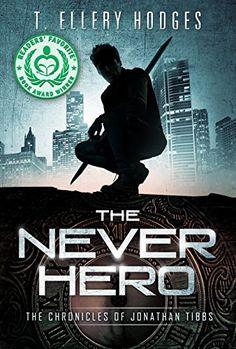 The Never Hero (Chronicles of Jonathan Tibbs Book 1) (Eng... https://www.amazon.de/dp/B00NK1GLM2/ref=cm_sw_r_pi_dp_Iu3FxbKEA3RCX