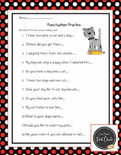 Punctuation Practice Sheet  http://www.classroomfreebies.com/2012/02/punctuation-practice-sheet.html