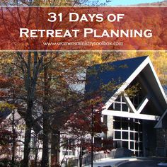 Women's Ministry Retreat Planning - New series starting Oct 2015 on Women's Ministry Toolbox.
