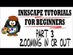 Zooming In or Out - Inkscape Tutorials for Beginners Part 3 - YouTube