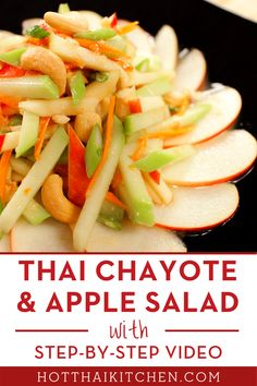 Crisp chayote and juicy sweet-tart apples make for a perfectly refreshing, healthy summer salad that won't wilt in the heat! The classic Thai dressing is versatile, so you can change up the fruit to whatever is in season! #thaisalad #summersalad #fruitsalad Easy Asian Recipes, Thai Recipes, Side Dish Recipes, Vegetable Recipes, Healthy Recipes, Healthy Meals, Chayote Recipes, Healthy Food, Apple Salad Recipes