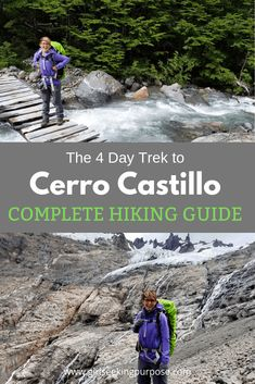 A complete hiking guide to the 4 Day Trek to Cerro Castillo in Chilean Patagonia. Patagonia Hiking, Hiking Guide, South America Travel, Day Hike, Lake District, Go Outside, All Over The World, Travel Guides, Adventure Travel