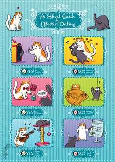 "Poster ""Cat Guide to Dating"" size Cute Funny Animals, Funny Animal Pictures, Funny Cats, I Love Cats, Cool Cats, Catsu The Cat, Cats Eye Stone, Cat Signs, Cat Comics"