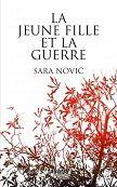 Sara Novic : La jeune fille et la guerre - Libre-R et associés : Stéphanie…