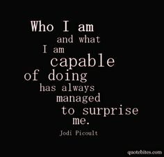 .We are all capable of more than we believe. Just believe!