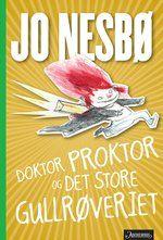 Doktor Proktor og det store gullrøveriet er den fjerde boken om Doktor Proktor, Bulle og Lise. Bøkene er utkommet i 35 land og solgt i nærmere én million verden over.