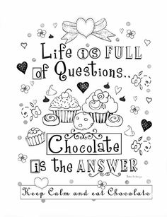 """Adorable Humorous Chocolate Coloring page from the Color Therapy book titled: """"Chocolate and Other Favorite Things"""" by artist, Barbara Ann Kenney available now on Amazon.com"""