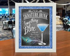 8 x 10 Signature Drink Sign | Something Blue Martini Cocktail with Peacock Feather Unframed, Laser Printed Art on Card Stock  AS IT IS The base price of this listing is for the sign pictured in the first image (PIC #1) of this listing, as it is, with NO CHANGES to the header, text or illustration. (You may select a border from the choices shown in PIC #5.)  UPGRADE & PERSONALIZE IT Go beyond changing only the border & purchase the upgrade which allows you to personalize any or all of the…
