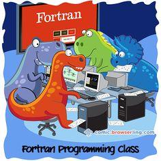 FORTRAN programming class. #comic #joke #dinosaurs #fortran #programming