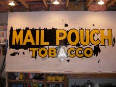 All sizes | Mail Pouch sign in progress 2 | Flickr - Photo Sharing!