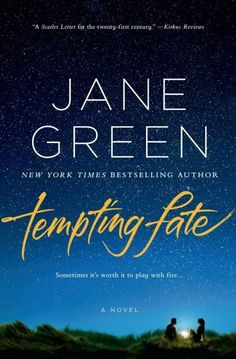 The 15 Best Summer Reads to Take on Your Next Getaway: Tempting Fate by Jane Green