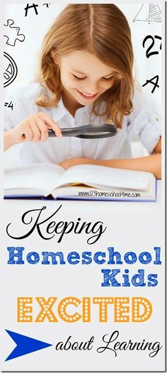 Keeping Homeschool Kids Excited about Learning with these fun and clever ideas for hoemschooelrs, homeschooling, learning