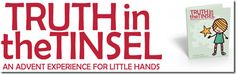 Truth in the Tinsel: An Advent Experience for Little Hands « Mama Jenn