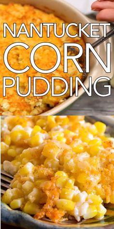 Nantucket Corn Pudding & Creamy, cheesy and delicious! Make this for Nantucket Corn Pudding & Creamy, cheesy and delicious! Make this for The post Nantucket Corn Pudding & Creamy, cheesy and delicious! Side Dish Recipes, Veggie Recipes, Vegetarian Recipes, Cooking Recipes, Healthy Recipes, Fresh Corn Recipes, Easter Recipes, Recipes Dinner, Recipes With Potatoes