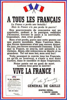 """""""To all Frenchmen"""": de Gaulle exhorting the French to resist the German occupation. De Gaulle is the leader of the Free French in exile. Georg Christoph Lichtenberg, Ww2 Propaganda Posters, French Resistance, Gaulle, Free In French, French History, European History, French Army, Teaching French"""