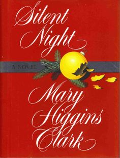 Silent Night Mary Higgins Clark Christmas Suspense Mystery Hardcover Dust Jacket