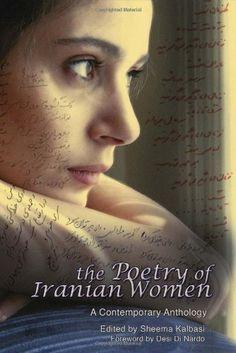 The Poetry Of Iranian Women, http://www.amazon.com/dp/144210709X/ref=cm_sw_r_pi_awdm_48C8wb1ZPVBVX