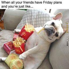 Hahahaha Eating fries is a pretty good Friday night!!!!!!!!!!!!