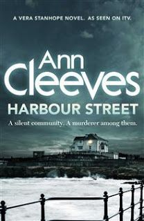 MysteriesEtc: Review:   Harbour Street (Vera Stanhope #6) by Ann...