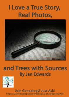 """""""I Love a True Story, Real Photos, and Trees with Sources:"""" http://www.genealogyjustask.com/#!I-Love-a-True-Story-Real-Photos-and-Trees-with-Sources/c16sh/F288ECF3-6BD0-457C-85EB-3ED1DD4E1755 #genealogy #genealogyjustask"""