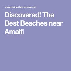 Stunning beaches sandwiched between towering cliffs and aquamarine seas. If you are looking for the best beaches near Amalfi or Positano here they are. Italy House, Wish I Was There, Italy Travel, Italy Trip, Amalfi Coast, Venice Italy, Good Things, Positano, How To Plan