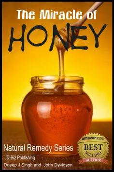 The Miracle of Honey (Health Learning Series) by John Davidson, http://www.amazon.com/dp/B00HMEK9MQ/ref=cm_sw_r_pi_dp_tbb4sb1HAEDW0