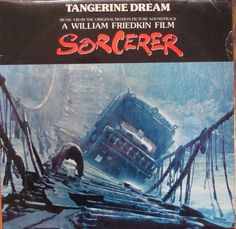 Tangerine Dream ‎– Sorcerer (Music From The Original Motion Picture Soundtrack)