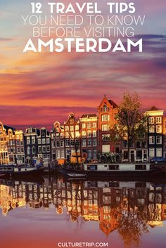 12 Useful Things to Know Before Visiting Amsterdam|Pinterest: @theculturetrip