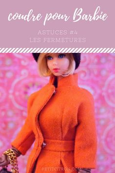 Astuces pour coudre des vêtements de poupées mannequins (comme les Barbie) – #4 les fermetures | astuce | Blog de Petit Citron Barbie Clothes Patterns, Doll Clothes Barbie, Doll Patterns, Clothing Patterns, Barbie Dolls, Barbie Et Ken, Barbie Style, Sewing Hacks, Fashion Dolls