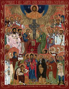 THE ORTHODOX SAINTS OF THE ANCIENT CHURCH IN BRITAIN - SYNAXIS OF ALL SAINTS WHO SHONE FORTH IN SCOTLAND