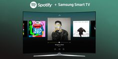 awesome Spotify Now Available on 2015 and 2016 Samsung Smart TVs