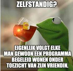 Qoutes, Funny Quotes, Funny Memes, Dutch Quotes, Relationship Facts, Satire, Karma, Texts, Wisdom
