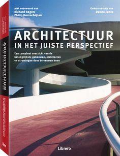 Architectuur in het juiste perspectief Richard Rogers
