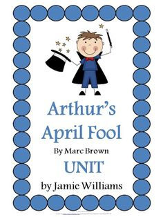 Arthur's April Fool by Marc Brown book study packet