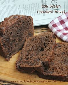 Sour Cream Chocolate Bread-rich, moist and sinfully delicious!