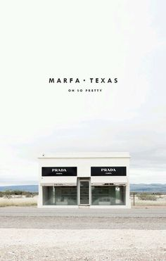 6a8a1e6e3460e I would love to have my Pour l'air studio and scent store in the desert, on  the roadside. A scented drive in. This is 'Prada' Marfa, Texas.
