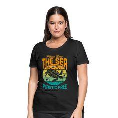 Geschenke Shop   Keep the Sea Plastic Free - Frauen Premium T-Shirt T Shirt Designs, Sea, Mens Tops, Shopping, Fashion, Heather Grey, Plastic, Dress Shirt, Cotton