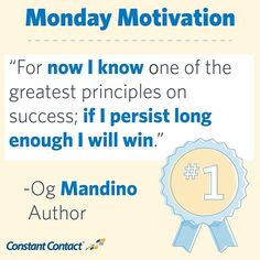 """""""So long as there is breath in me, that long I will persist. For now I know one of the greatest principles on success; if I persist long enough I will win. Maybe For You, I Win, Business Quotes, Monday Motivation, Motto, I Know, Quotations, Success, Author"""