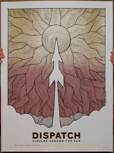 http://gigposters.com/poster/158843_Dispatch.html  GigPosters.com - Dispatch